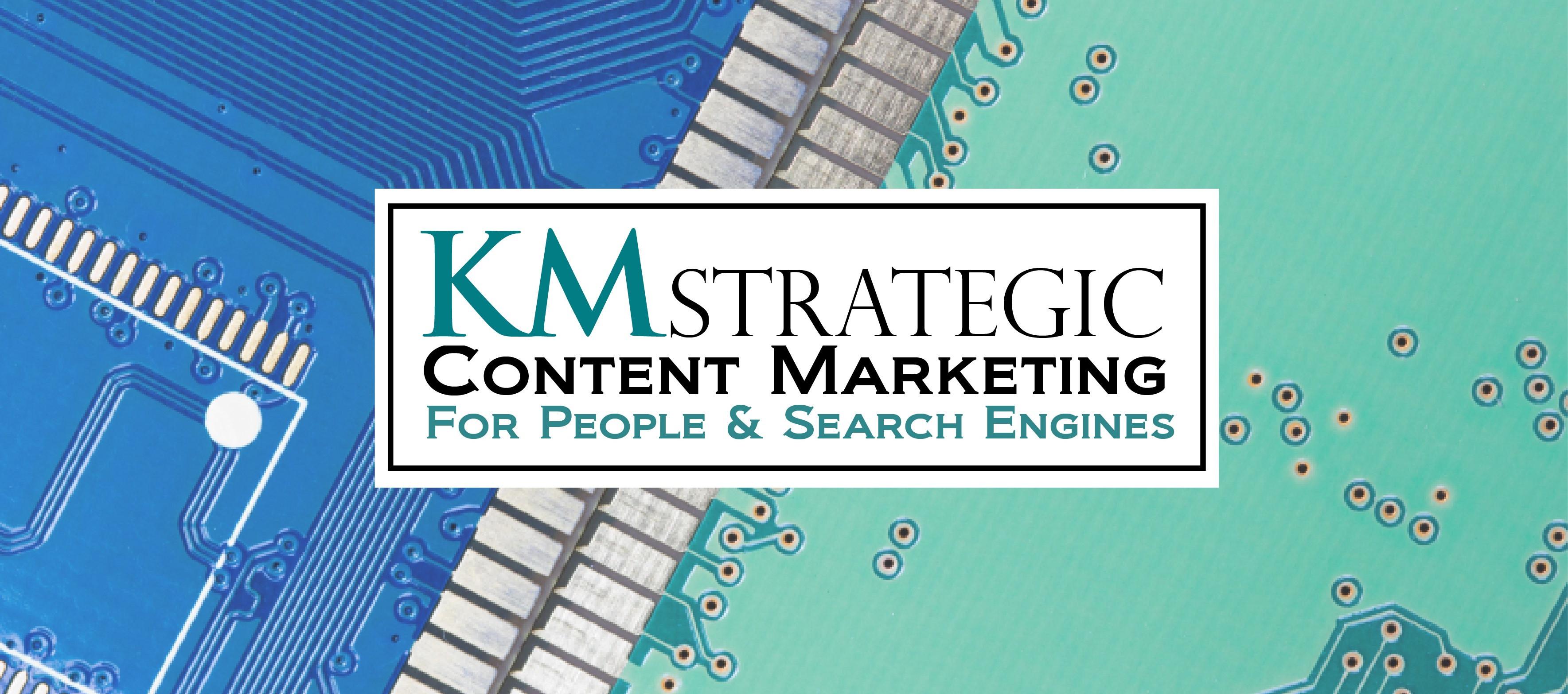 KM Strategic Content Marketing